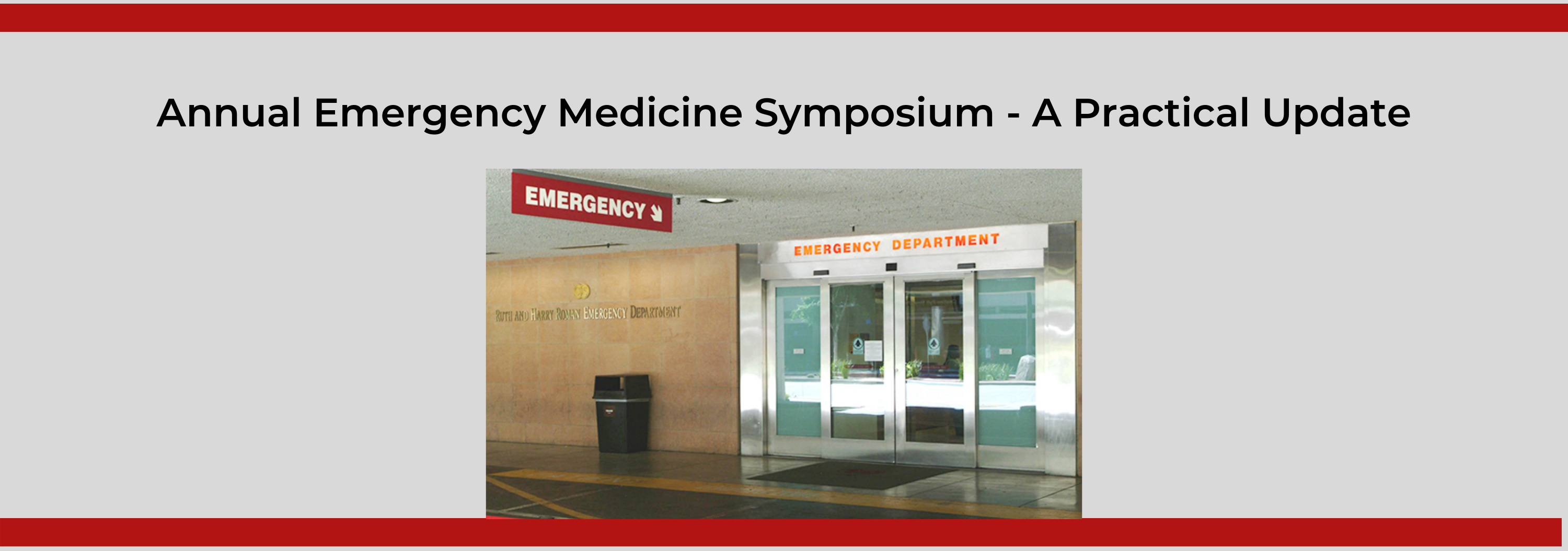 17th Annual Emergency Medicine Symposium - A Practical Update Banner